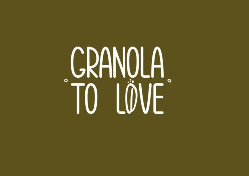 GRANOLA TO LOVE